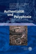 Authentizität und Polyphonie