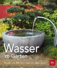 Toman, Daniela Wasser - Ideen für den Garten