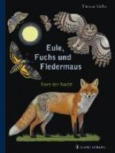 Müller, Thomas Eule, Fuchs und Fledermaus