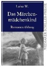 W., Luisa Das Mrchenmdchenkind