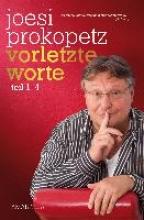 Prokopetz, Joesi Vorletzte Worte