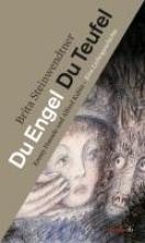 Steinwendtner, Brita Du Engel Du Teufel