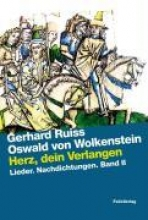 Ruiss, Gerhard Herz, dein Verlangen