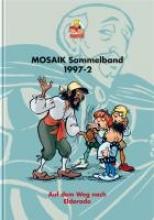 MOSAIK Sammelband 65 Auf dem Weg nach Eldorado