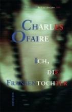 Ofaire, Charles Ich, die Fransentochter