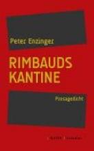 Enzinger, Peter Rimbauds Kantine