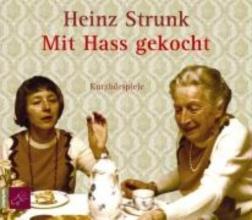 Strunk, Heinz Mit Hass gekocht CD