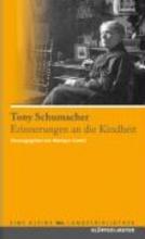 Schumacher, Tony Was ich als Kind erlebte