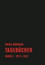 Mühsam, Erich Tageb�cher. Band 02
