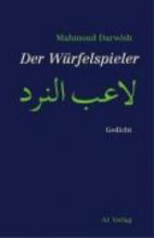 Darwish, Mahmoud Der Wrfelspieler