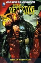 Layman, John Batman - Detective Comics 04: Der Anti-Batman