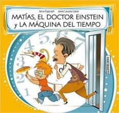 MATIAS, EL DOCTOR EINSTEIN Y LA AMQUINA DEL TIEMPO