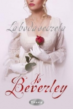 Beverley, Jo La Boda Secreta = The Secret Wedding