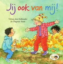 Vivian den Hollander , Jij ook van mij!