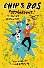 Tineke Honingh , Chip & Bos - Roborangers!
