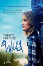Cheryl  Strayed Wild. Over jezelf verliezen, terugvinden en 1700 kilometer hiken