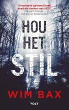 Wim Bax , Hou het stil