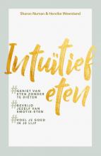 Sharon  Numan, Henrike  Weerstand Intuïtief eten