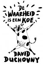 Duchovny, David De waarheid is een koe