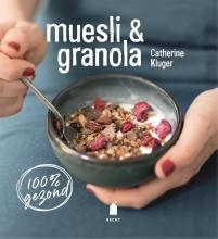 Catherine  Kluger Muesli & granola