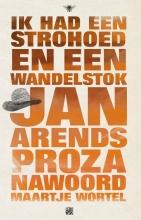 Jan  Arends Ik had een strohoed en een wandelstok