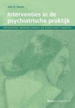 Jack A. Jenner , Interventies in de psychiatrische praktijk