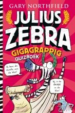 Gary Northfield , Het gigagrappige quizboek van Julius Zebra