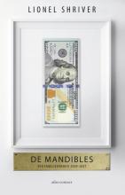 Lionel  Shriver De Mandibles