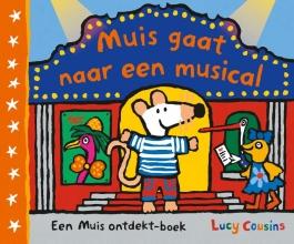 Lucy Cousins , Muis gaat naar een musical