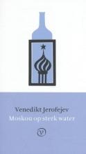 Venedikt Jerofejev , Moskou op sterk water