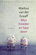 Markus van der Graaff , Mijn moeder en haar zoon