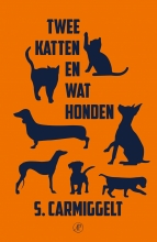 S.  Carmiggelt Twee katten en wat honden