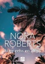 Nora Roberts , Voor eens en altijd