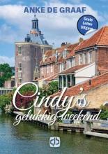 Anke De Graaf , Cindy`s gelukkig weekend