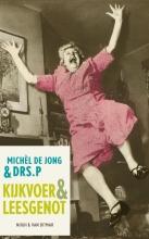Michèl de Jong,   P Kijkvoer & leesgenot