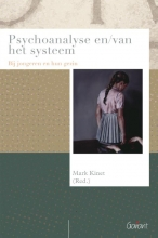 Mark  Kinet Psychoanalyse en/van het systeem
