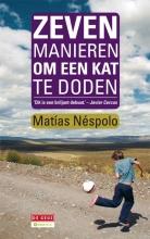 Matías  Néspolo Zeven manieren om een kat te doden