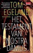Tom Egeland , Het testament van Nostradamus