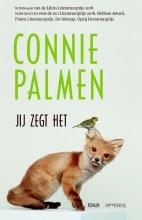 Connie Palmen , Jij zegt het
