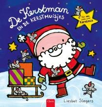 Liesbet Slegers , De Kerstman en de kerstmuisjes