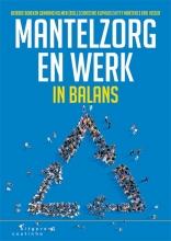 Erik Visser Deirdre Beneken  Christine Kliphuis  Kitty Martens, Mantelzorg en werk in balans