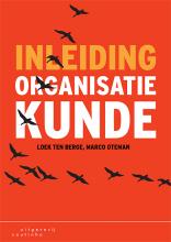 Marco Oteman Loek ten Berge, Inleiding organisatiekunde