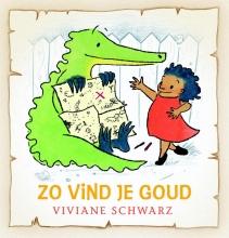 Viviane  Schwarz Zo vind je goud