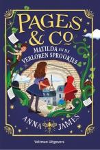 Anna James , Pages & Co: Matilda en de verloren sprookjes