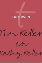Kathy Keller Tim Keller, Trouwen