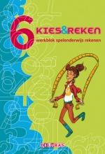 M. Denissen H. Burgmans, Kies & reken groep 6 werkblok