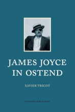 Xavier Tricot , James Joyce in Ostend