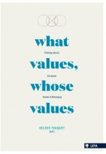 Heleen Touquet , What values, whose valueas