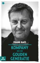 Frank  Raes Kompany en de gouden generatie