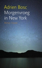 Adrien  Bosc Morgenvroeg in New York
